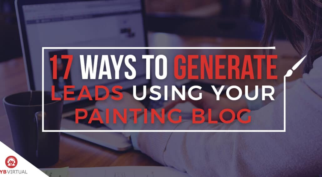 Painting blog, get leads, SEO, blog posts for painting contractors, painting blog, blog writer for painting contractor, painting business blog
