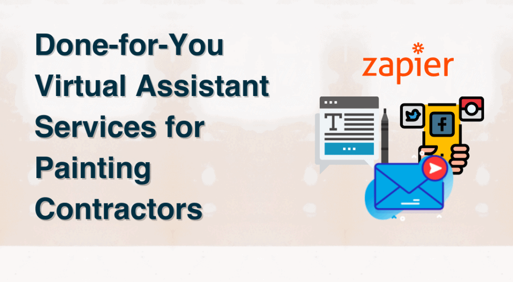 Done for you virtual assistant services for painting contractors